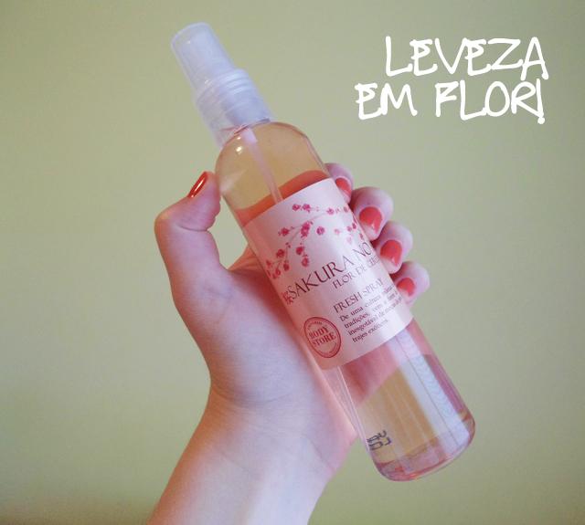 460f3221f Acabei lembrando dos velhos tempos quando ganhei da Empório Body Store o  Fresh Spray da linha Sakura No Ki, que é basicamente composta pela  fragrância flor ...